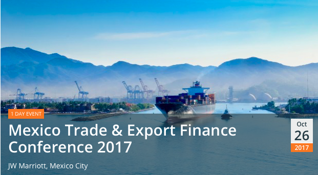 Mexico Trade & Export Finance Conference