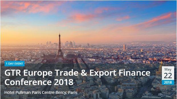 GTR EuropeTrade & Export Finance Conference 2018