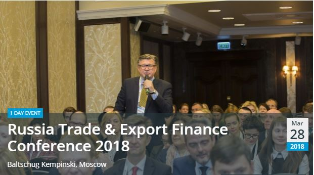 Russia Trade & Export Finance Conference 2018