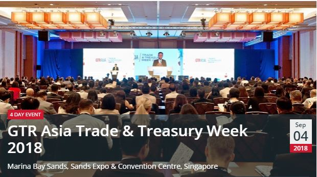 GTR Asia Trade & Treasury Week 2018