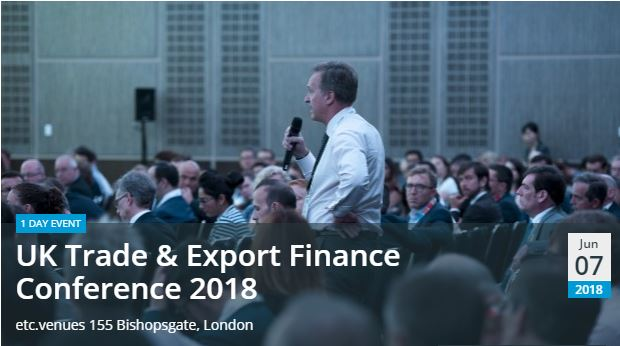 UK Trade & Export Finance Conference 2018