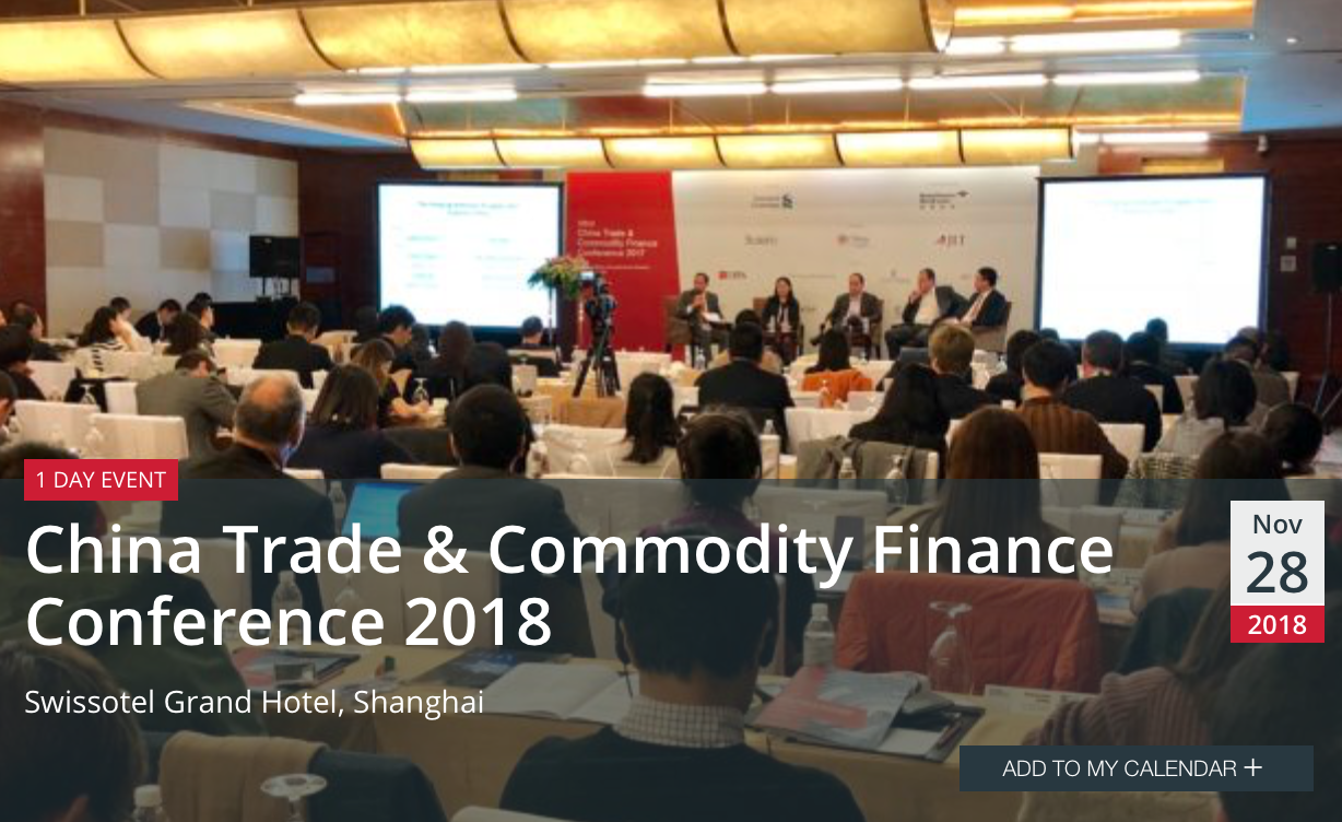China Trade & Commodity Finance Conference 2018
