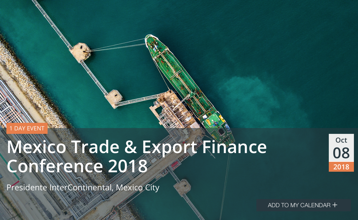Mexico Trade & Export Finance Conference 2018