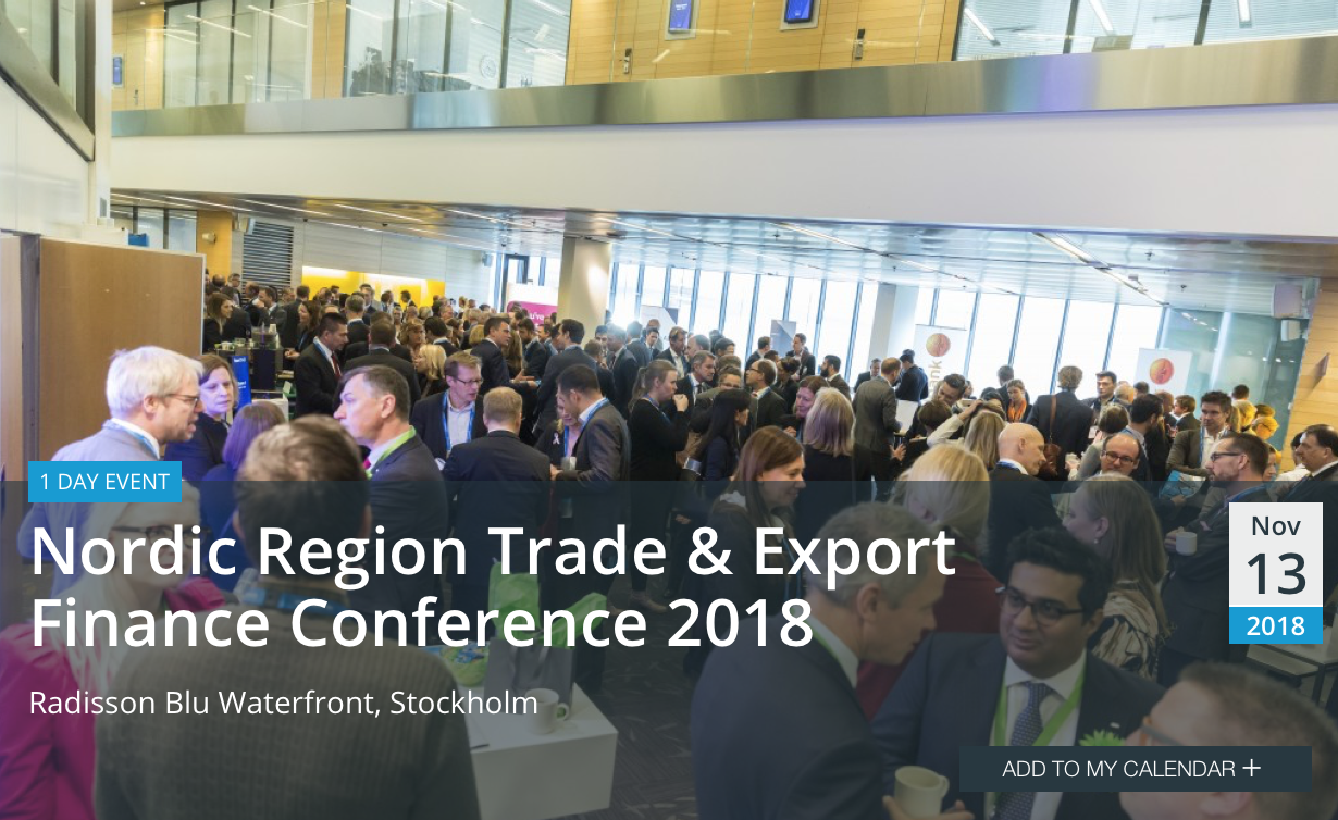 Nordic Region Trade & Export Finance Conference 2018